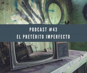 Podcast 43 el pretérito imperfecto. Aparece una tele antigua rota encima de una mesa.