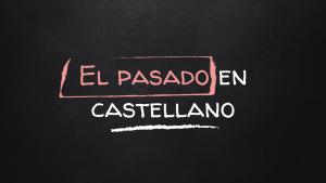 Curso del pasado en castellano