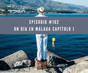 162 Un día en Málaga