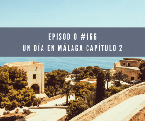 166 un día en Málaga