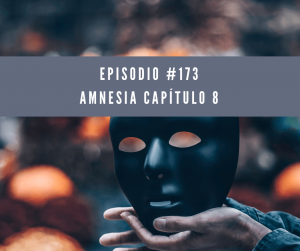 Amnesia Capítulo 8